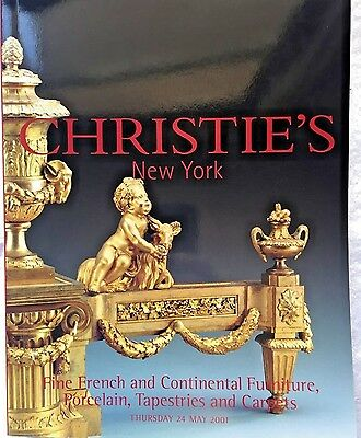 CHRISTIES Auction Catalog 5/24/2001 FINE FRENCH &CONTINENTAL FURNITURE PORCELAIN