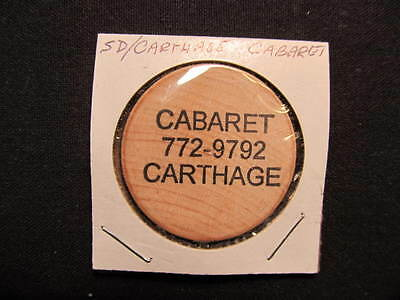 Carthage, South Dakota Wooden Nickel token - Cabaret Wooden Nickel Drink Coin