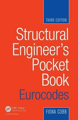 Structural Engineer's Pocket Book: Eurocodes, Third Edition (Pape. 9780080971216