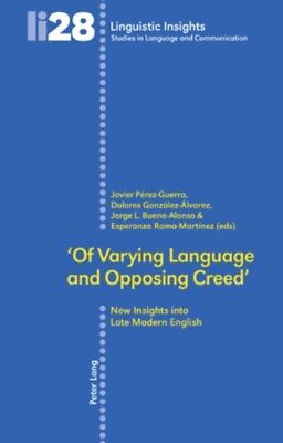 'Of Varying Language and Opposing Creed': New Insights into Late ...