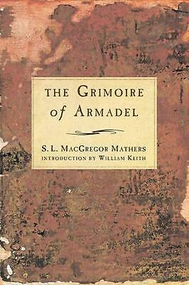The Grimoire of Armadel by S.L. MacGregor Mathers Paperback Book (English)