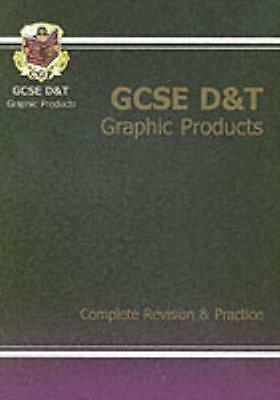 GCSE Design & Technology Graphics Products: Complete Revision and...
