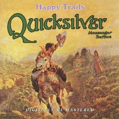 Quicksilver Messenger Service - Happy Trails REMASTERED CD NEU OVP