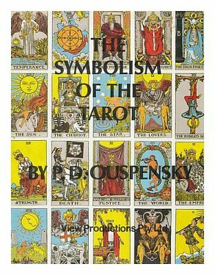 The Symbolism of the Tarot. Philosophy of occultism in pict... by P.D. Ouspensky