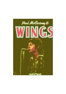 """Paul McCartney and """"Wings"""" by Pascall, Jeremy Hardback Book The Cheap Fast Free"""