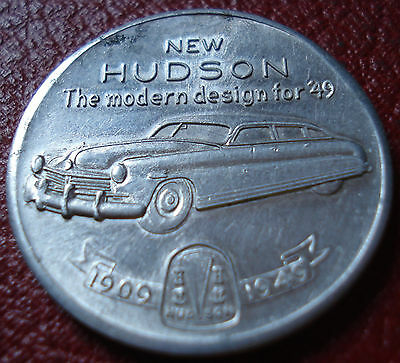 1949 Hudson Automobile Advertising Token In Ef Condition