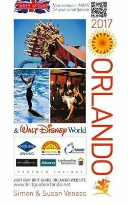 The Brit Guide to Orlando 2017 by Veness, Susan Book The Cheap Fast Free Post