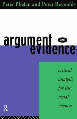 Argument and Evidence: Critical Analysis for th... by Phelan, Peter J. Paperback