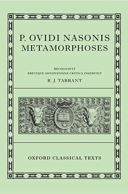 Ovid Metamorphoses (Oxford Classical Texts) (Hardcover), Tarrant,. 9780198146667
