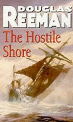 The Hostile Shore by Reeman, Douglas Paperback Book The Cheap Fast Free Post