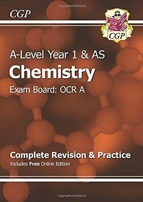 A-Level Chemistry: OCR A Year 1 & AS Complete Revision & Practic... by CGP Books