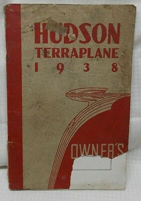 Hudson Terraplane Motor Car 1938 Owner's Manual