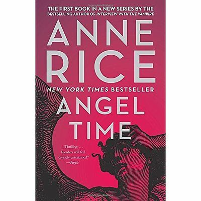 Angel Time: The Songs of the Seraphim - Paperback NEW Professor Anne  9 Aug. 201