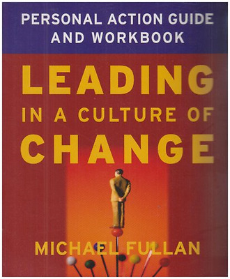 Leading in a Culture of Change [With Leading in a Cultu - Paperback NEW Fullan,