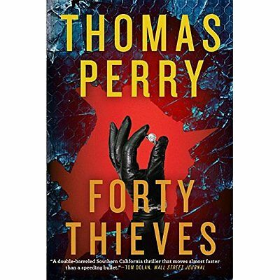 Forty Thieves - Paperback NEW Thomas Perry (A 10 Jan. 2017