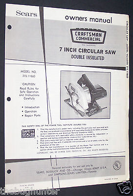 Vintage 1972 Sears Craftsman Owners Manual 7 Inch Circular Saw Model 315.11860