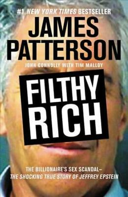 Filthy Rich - Patterson, James/ Connolly, John/ Malloy, Tim (Con) - New Paperbac