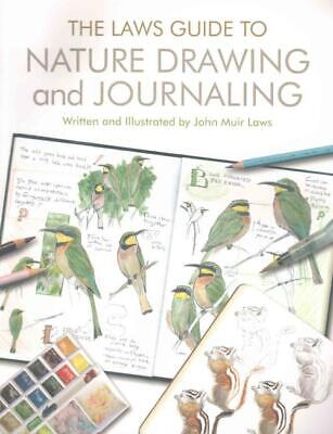 The Laws Guide To Nature Drawing And Journaling - Laws, John Muir/ Lygren, Emili