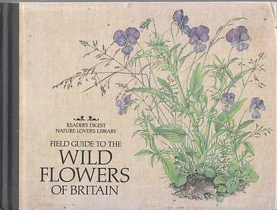 Field Guide to the Wild Flowers of Britain - Reader's Digest - Good - Hardcover