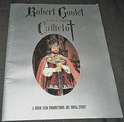 Vintage 1993 Robert Goulet in Camelot Broadway Theater Program--King Arthur