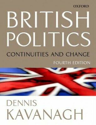 British Politics: Continuities and Change by Kavanagh, Dennis Paperback Book The