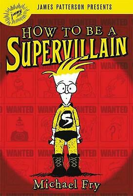 How to be a Supervillain by Michael Fry Hardcover Book Free Shipping!