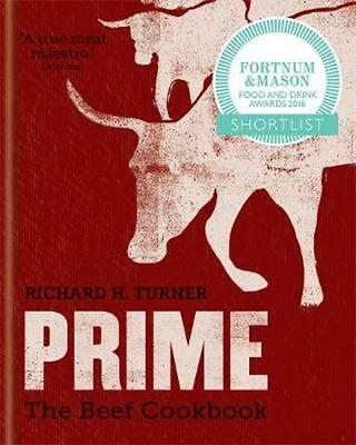 Prime: the Beef Cookbook by Richard H. Turner Hardcover Book