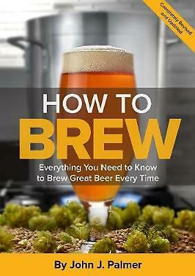 How to Brew by John J. Palmer Paperback Book