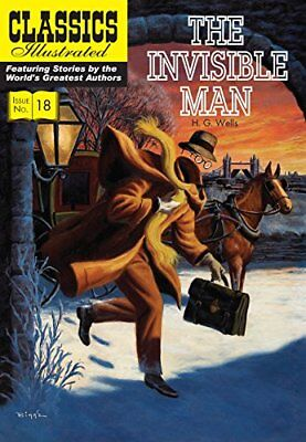 Invisible Man, The (Classics Illustrated) by Wells, H. G. Paperback Book The