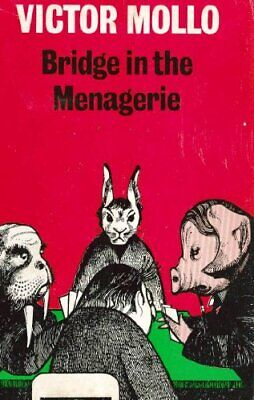 Bridge in the Menagerie: The Winning Ways of the H... by Mollo, Victor Paperback