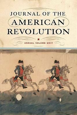 Journal of the American Revolution by Don N. Hagist Hardcover Book