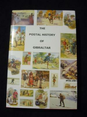 THE POSTAL HISTORY OF GIBRALTAR by RICHARD J M GARCIA & EDWARD B PROUD