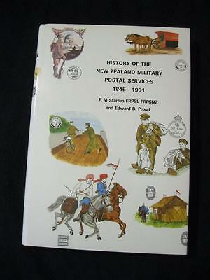 HISTORY OF THE NEW ZEALAND MILITARY POSTAL SERVICES by STARTUP & EDWARD B PROUD