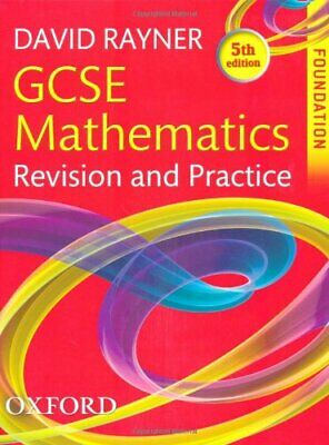 GCSE Mathematics Revision and Practice: Foundation... by Rayner, David Paperback
