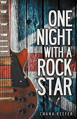 One Night with a Rock Star by Chana L. Keefer (English) Paperback Book Free Ship