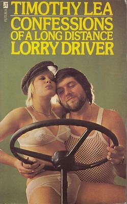 Confessions of a Long Distance Lorry Driver - Timothy Lea - Acceptable - Pape...