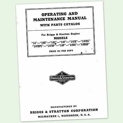 Briggs And Stratton 14 14B 14C 14F Operators Service Parts Owners Manual &