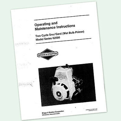 BRIGGS AND STRATTON 62000 TWO STROKE 3hp ENGINE OPERATORS MANUAL SNO GARD CYCLE