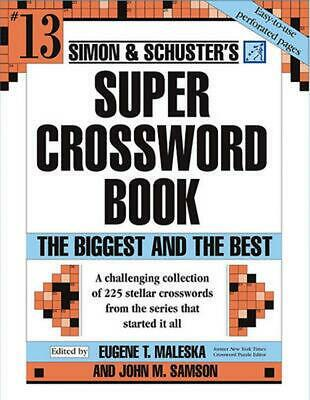 Simon And Schusters Super Crossword Puzzle Book Maleska Eugene T