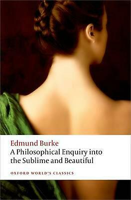 A Philosophical Enquiry into the Origin of our Ideas: of the Sublime and the Bea