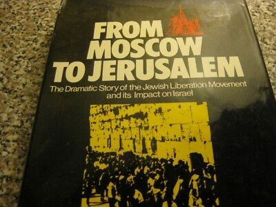 From Moscow to Jerusalem Story of Jewish Liberation