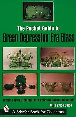 The Pocket Guide to Green Depression Era Glass by Monica Lynn Clements (English)