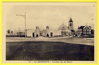 cpa 93 - LA COURNEUVE Carrefour des six Routes Rue de la Convention Eglise