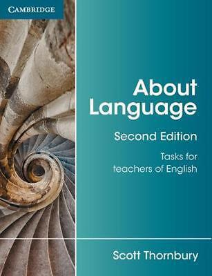 About Language: Tasks for Teachers of English by Scott Thornbury Paperback Book
