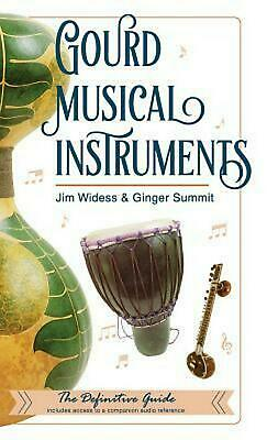 Gourd Musical Instruments by James Widess (English) Hardcover Book Free Shipping