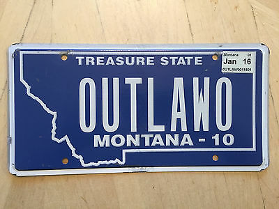 """Montana Vanity License Plate """" Outlawo """" Out Law  Gang"""