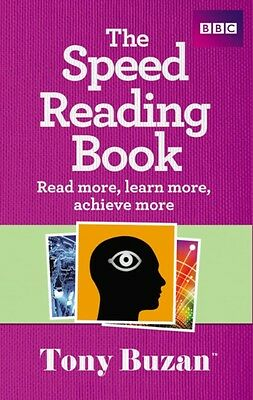 The Speed Reading Book: Read More, Learn More, Achieve More (Pape. 9781406644296