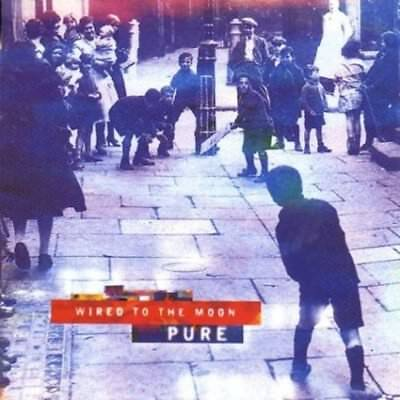 Wired To The Moon - Pure CD