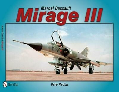 Marcel Dassault Mirage III by Pere Redon (English) Paperback Book Free Shipping!