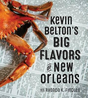 Kevin Belton's Big Flavors of New Orleans by Kevin Belton (English) Hardcover Bo